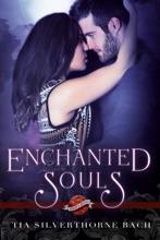 Enchanted Souls (A Saint's Grove Novel)