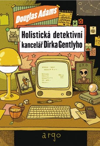 Douglas Adams - Holistická detektivní kancelář Dirka Gentlyho