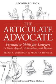 The Articulate Advocate book