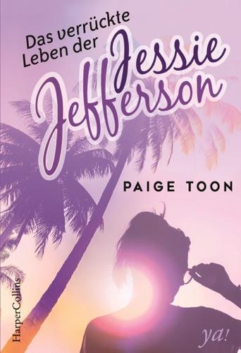 Paige Toon - Das verrückte Leben der Jessie Jefferson