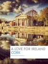 A Love For Ireland