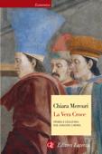 Download and Read Online La Vera Croce