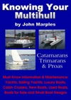 Knowing Your Multihull Catamarans Trimarans Proas - Including Sailing Yachts Luxury Boats Cabin Cruisers New  Used Boats Boats For Sale And Other Boat Designs