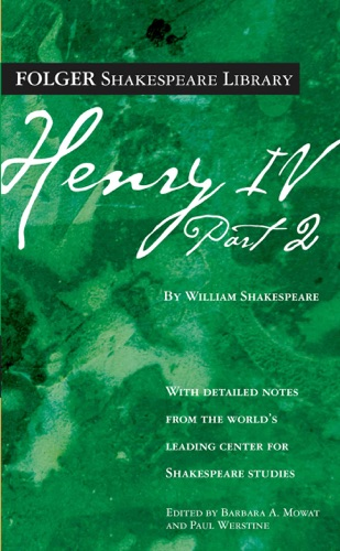 Henry IV, Part 2 - William Shakespeare - William Shakespeare