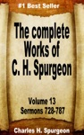 The Complete Works Of Charles Spurgeon Volume 13 Sermons 728-787
