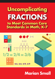 Uncomplicating Fractions to Meet Common Core Standards in Math, K–7 book