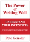 Understand Your Incentives Why Write Why Write Better - Power Of Writing Well