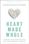 Heart Made Whole