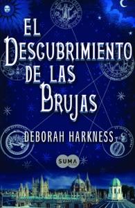 El descubrimiento de las brujas (El descubrimiento de las brujas 1) Book Cover