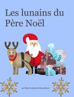 Les lunains du Père Noël