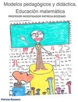 Modelos pedagógicos, didáctica, educación matemática