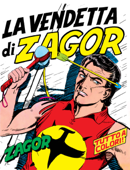 Zagor. La vendetta di Zagor Book Cover