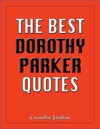 The Best Dorothy Parker Quotes