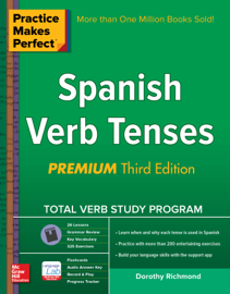 Practice Makes Perfect Spanish Verb Tenses, Premium 3rd Edition book