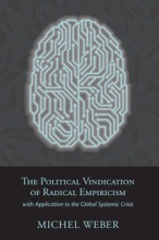 The Political Vindication Of Radical Empiricism