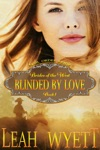 Mail Order Bride Blinded By Love Brides Of The West Book 1