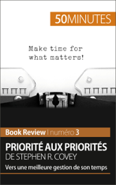 Priorité aux priorités de Stephen R. Covey (Book review)