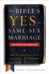 The Bibles Yes To Same-Sex Marriage New Edition With Study Guide