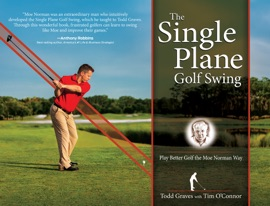 THE SINGLE PLANE GOLF SWING