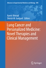 Lung Cancer And Personalized Medicine: Novel Therapies And Clinical Management