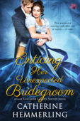 Enticing Her Unexpected Bridegroom Book Cover