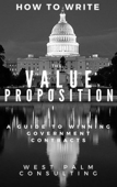 How to Write the Value Proposition: A Guide to Winning Government Contracts