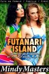 Futanari Island Seduced And Seeded By The Futagirl Native Futa On Female Fertile First