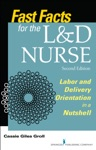 Fast Facts For The LD Nurse Second Edition
