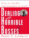 Dealing With Horrible Bosses