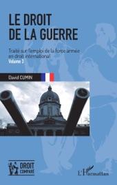 Le Droit De La Guerre Volume 3