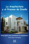 La Arquitectura Y El Proceso De Diseo