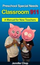 Classroom 911 Preschool Special Needs