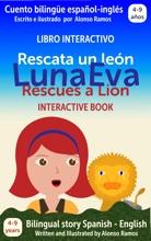 Luna Eva Rescata Un León - Luna Eva Rescues A Lion