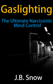 Gaslighting: The Ultimate Narcissistic Mind Control book