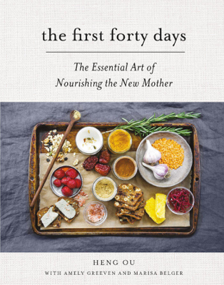 The First Forty Days - Heng Ou, Amely Greeven & Marisa Belger book