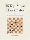 36 Top-Move Checkmates