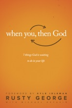 When You, Then God
