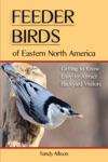 Feeder Birds Of Eastern North America