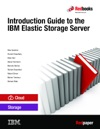 Introduction Guide To The IBM Elastic Storage Server