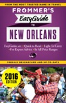 Frommers EasyGuide To New Orleans 2016
