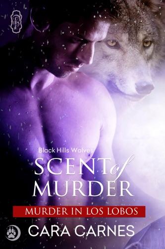 Cara Carnes - Scent of Murder