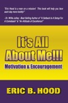 Its All About ME Motivation And Encouragement