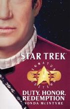 Star Trek: Duty, Honor, Redemption (Signature Edition)