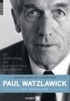 Paul Watzlawick  Die Biografie