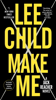 Lee Child - Make Me (with bonus short story Small Wars)  artwork