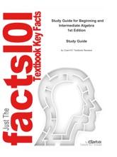 E-Study Guide For: Beginning And Intermediate Algebra