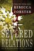 Rebecca Forster - Severed Relations, A Finn O'Brien Crime Thriller artwork