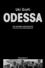 Odessa: Die wahre Geschichte