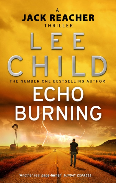 echo burning by lee child on ibooks. Black Bedroom Furniture Sets. Home Design Ideas