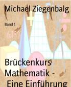 Brückenkurs Mathematik -         Eine Einführung